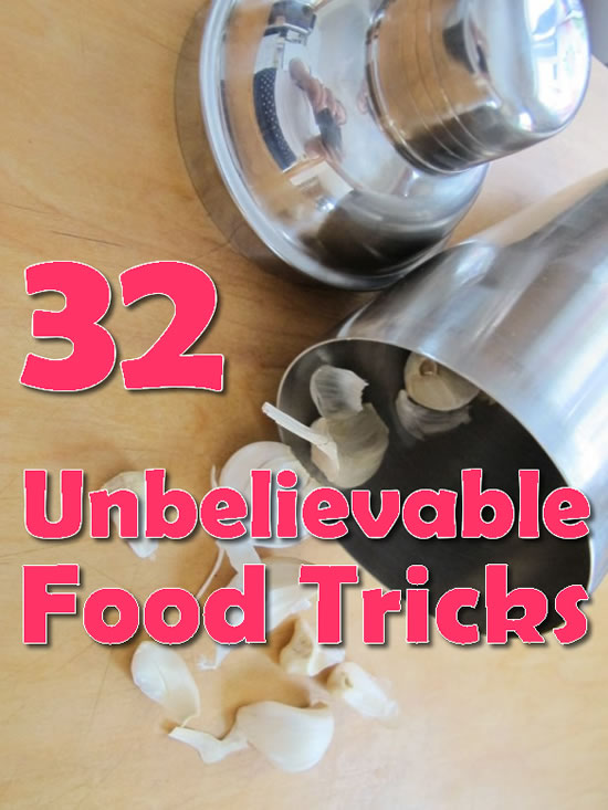 32 Unbelievable Food Tricks